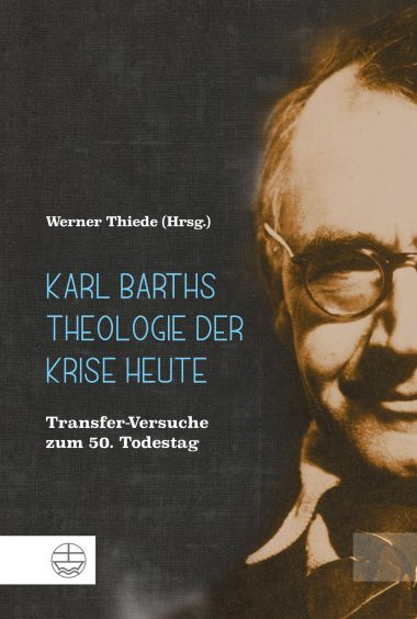 "Cover ""Karl Barths Theologie der Krise heute"""