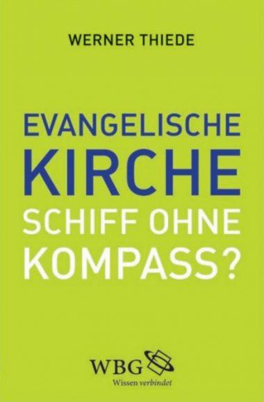"""Cover """"Evangelische Kirche – Schiff ohne Kompass?"""""""